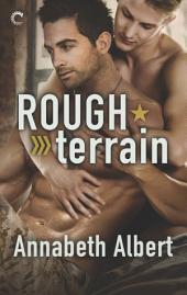 Rough Terrain: A Fake Boyfriend Gay Romance