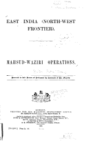 East India (North-west Frontier).: Mahsud-Waziri Operations
