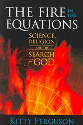 The Fire In The Equations Book PDF