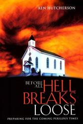 Before All Hell Breaks Loose Book PDF