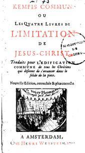 Kempis commun ou Les quatre livres de L'imitation de Jesuschrist