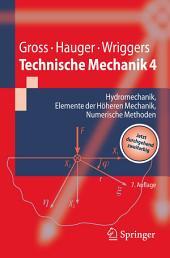 Technische Mechanik 4: Hydromechanik, Elemente der Höheren Mechanik, Numerische Methoden, Ausgabe 7