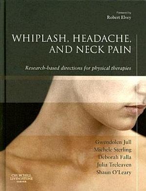 Whiplash, Headache, and Neck Pain