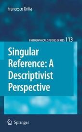 Singular Reference: A Descriptivist Perspective