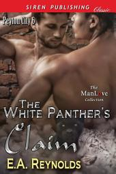 The White Panther's Claim [Peyton City 6] (Siren Publishing Classic ManLove)