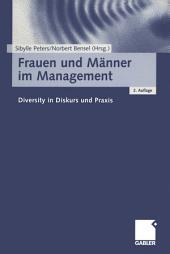 Frauen und Männer im Management: Diversity in Diskurs und Praxis, Ausgabe 2
