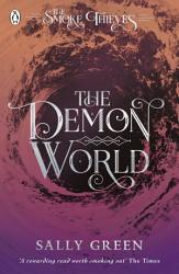 The Demon World  The Smoke Thieves Book 2  PDF