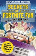 Secrets of a Fortnite Fan 3: Llama Drama