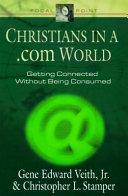 Christians in a  com World PDF