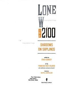 Lone Wolf 2100 Volume 1  Shadows on Saplings PDF