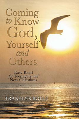 Coming to Know God  Yourself and Others PDF