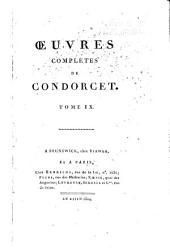 Oeuvres complètes de Condorcet: Volume9