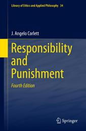 Responsibility and Punishment: Edition 4