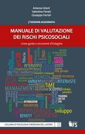Manuale di valutazione dei rischi psicosociali: Linee guida e e strumenti d'indagine