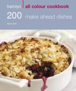 Hamlyn All Colour Cookery: 200 Make Ahead Dishes
