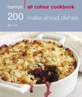 Hamlyn All Colour Cookery  200 Make Ahead Dishes PDF
