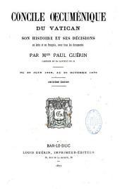 Concile oecuménique du Vatican, son histoire et ses décisions