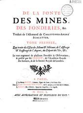 De la Fonte des mines, des fonderies, etc. Traduit de l'allemand de Christophe André Schlutter... Publié par M. Hellot,...