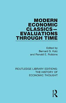 Modern Economic Classics Evaluations Through Time PDF