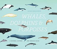 Whales  Dolphins  and Porpoises PDF