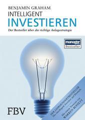 Intelligent Investieren: Der Bestseller über die richtige Anlagestrategie, Ausgabe 6