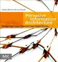 Pervasive Information Architecture PDF