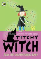 Titchy Witch And The Disappearing Baby PDF