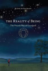 Reality of Being: The Fourth Way of Gurdjieff