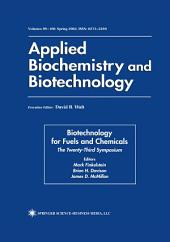 Biotechnology for Fuels and Chemicals: The Twenty-Third Symposium