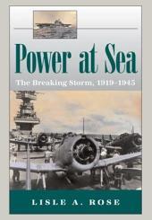 Power at Sea: Volume 2