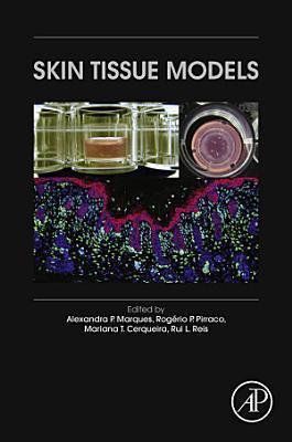Skin Tissue Models