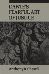 Dante's Fearful Art of Justice