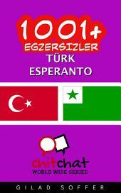 1001+ Egzersizler Türk - Esperanto