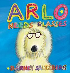 Arlo Needs Glasses Book PDF