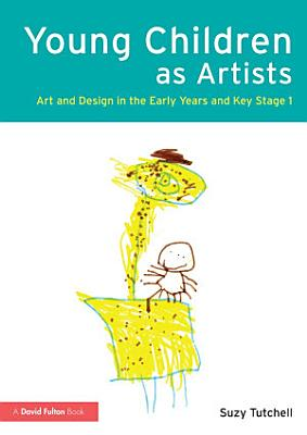 Young Children as Artists
