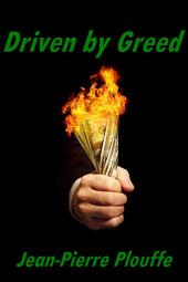 Driven by Greed