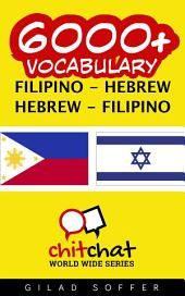 6000+ Filipino - Hebrew Hebrew - Filipino Vocabulary
