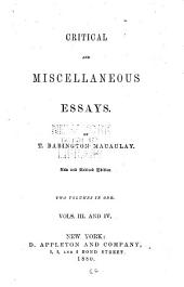 Critical and Miscellaneous Essays: Volumes 3-4
