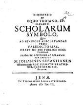 Diss. de equo Troiano, eleganti scholarum symbolo