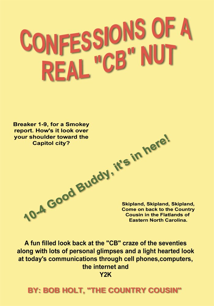 Confessions of a Real 'CB' Nut