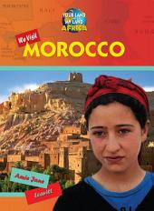 We Visit Morocco