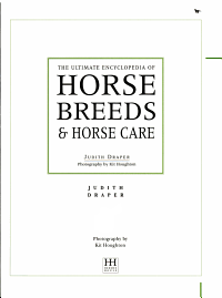The Ultimate Encyclopedia of Horse Breeds   Horse Care PDF
