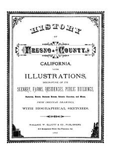 History of Fresno County  California  with Illustrations     from Original Drawings  with Biographical Sketches PDF