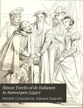 Simon Turchi of de Italianen te Antwerpen (1550): historische tafereelen uit de XVIe eeuw