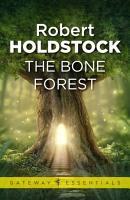 The Bone Forest PDF