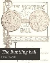 The Buntling Ball: A Græco-American Play; Being a Poetical Satire on New York Society