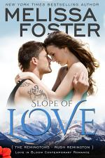 Slope of Love (The Remingtons #4) Love in Bloom Contemporary Romance