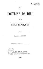 La doctrine de Dieu ou la bible expliquée