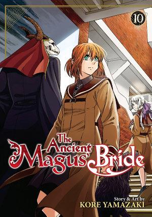 The Ancient Magus  Bride Vol  10