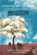 Positive Art Therapy Theory and Practice